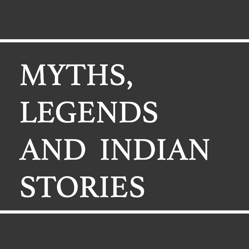 Myths legends and indian stories
